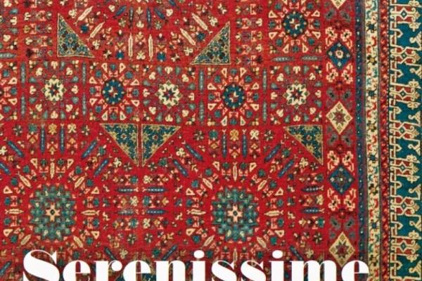 SERENISSIME TRAME. Tappeti dalla collezione Zaleski e dipinti del Rinascimento