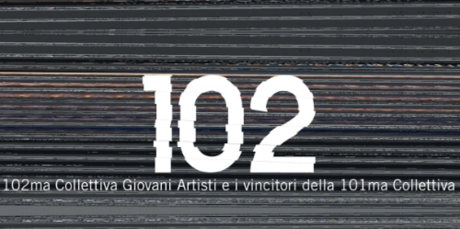 102ma Collettiva Giovani Artisti